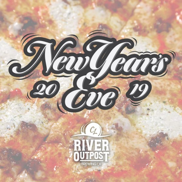 New Year's Eve 2019 at river outpost brewing co.