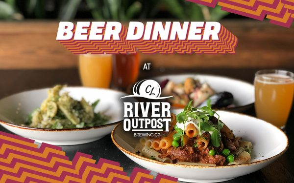 Beer Dinner at River Outpost Brewing Co.