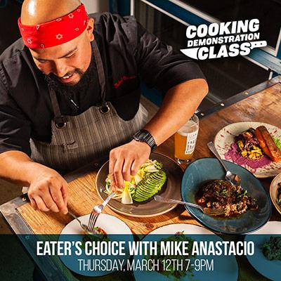 Eater's Choice with Mike Anastacio