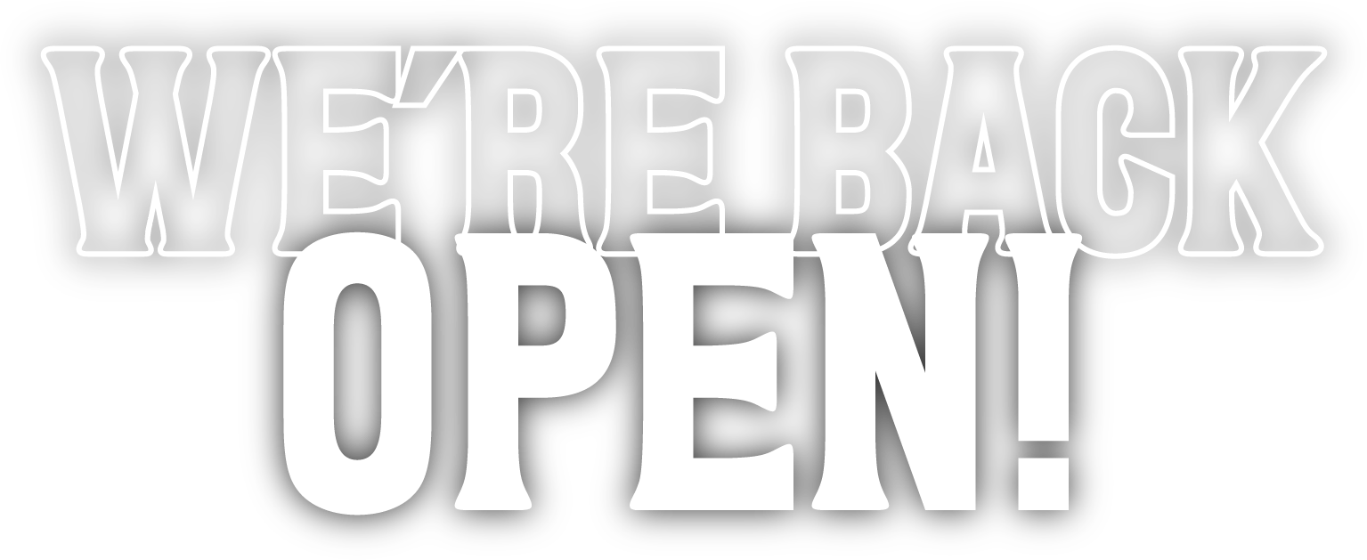 We're Back Open